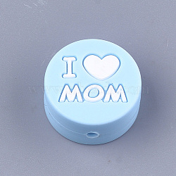 Mother's Day Theme, Food Grade Environmental Silicone Beads, Chewing Beads For Teethers, DIY Nursing Necklaces Making, Flat Round with Word I Love Mom, LightBlue, 20x9.5mm, Hole: 2mm(X-SIL-S003-02A)